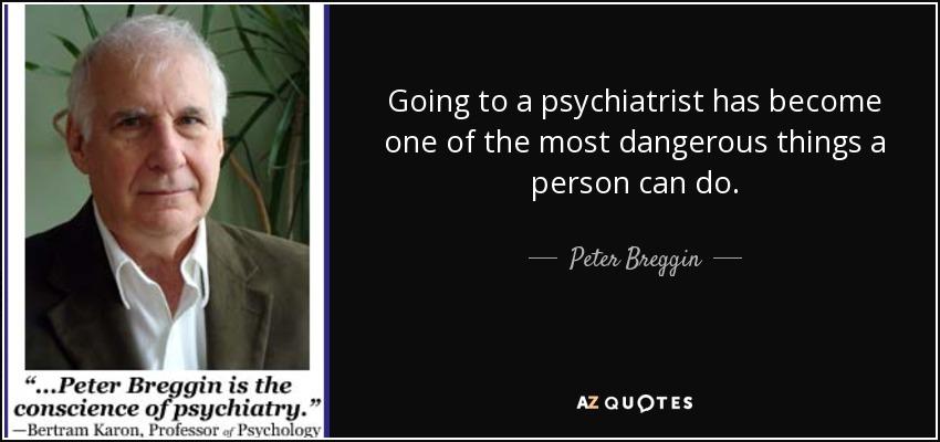 DR. PETER BREGGIN, MD: THE PROVEN DANGERS OFANTIDEPRESSANTS