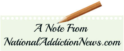 NATIONAL ADDICTION NEWS NOTE 3