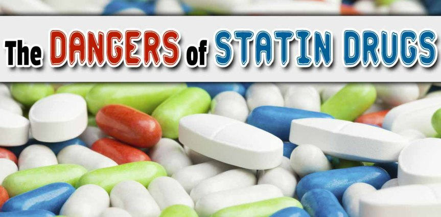 CHOLESTEROL-LOWERING DRUGS HAVE SERIOUS SIDE EFFECTS THAT INCLUDE BRAIN DAMAGE