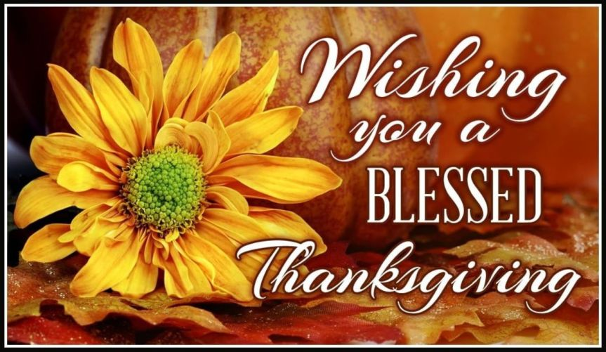 Have a Happy & Blessed Thanksgiving