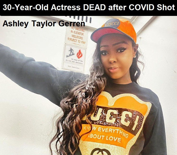 'Baldwin Hills' Star 30-Year-Old Ashley Taylor Gerren DEAD after Getting COVID Injection